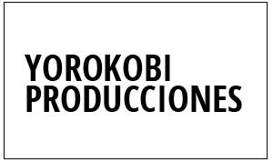 YOROKOBI PRODUCCIONES